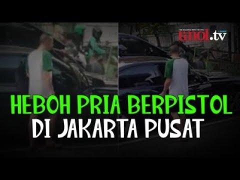 Heboh Pria Berpistol Di Jakarta Pusat