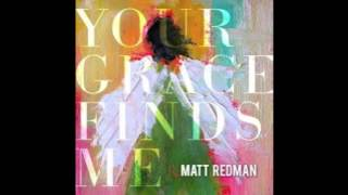 One Name Alone - Matt Redman  Your Grace Finds Me