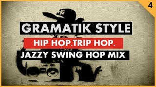 Jazz Hip Hop VS Trip Hop ''Gramatik Style'' (Funk, Jazz, Swing Hop) by Groove Companion # 4