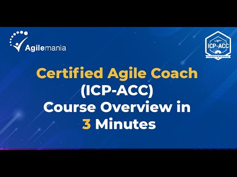 Agile Coaching Certification Training | ICP-ACC Training ... - YouTube