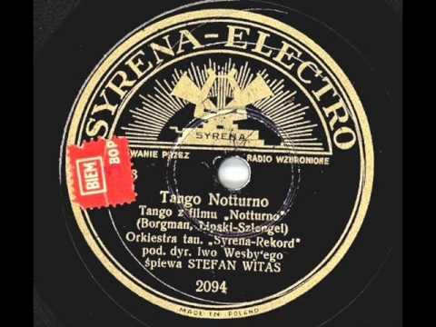"""Tango Notturno"" -   (3)  Stefan WITAS !"