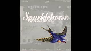 Sparklehorse - Sick Of Goodbyes
