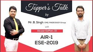 ESE 2019 | Abuzar Gaffari (CE, AIR 1) | Toppers Talk with Mr. B Singh