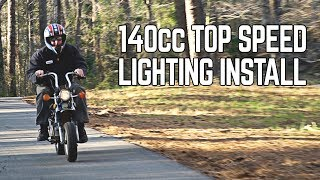 140cc CT70 Top Speed Testing, Lighting Install!