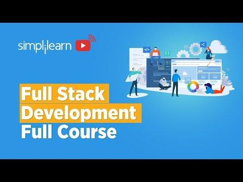 Full Stack Development Full Course In 10 Hours   Learn Full Stack Web Development   Simplilearn
