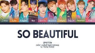 "UP10TION ""SO BEAUTIFUL"" [COLOR CODED HAN/ROM/SUBESPAÑOL LYRICS]"