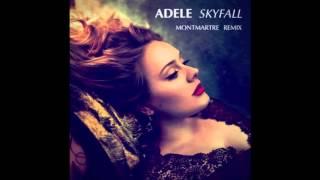 Adele   Skyfall (Montmartre Remix)