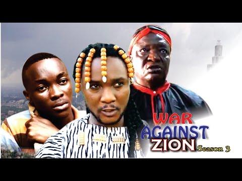 War Against Zion (Pt. 3) [Starr. Rhema Nedu Isaac, Chinonso Onuoha, Ijeoma Esione, Jane Isaac, Oluchukwu Godfrey]