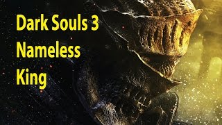 Dark Souls 3 - Melee Strategy Boss - Nameless King