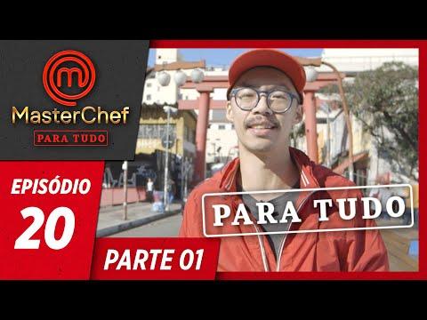 MASTERCHEF PARA TUDO (13/08/2019) | PARTE 1 | EP 20