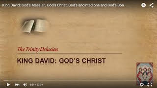 King David׃ God's Messiah, God's Christ, God's anointed one and God's Son