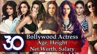 Bollywood Actress - 30 Best Bollywood Actresses Age | Height | Net Worth | Income Per Film - Download this Video in MP3, M4A, WEBM, MP4, 3GP