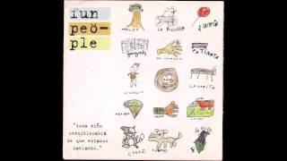 ▲ FUN PEOPLE ▲ Toda Niño Sensible Sabra De Lo Que Estamos Hablando ▲ [Full Album] ▲