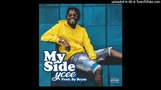INSTRUMENTAL + Hook: YCee – My Side (Prod. Big Frozz)