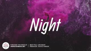 "🔥 Free R&B Trap Soul Beat Instrumental 2017 ""Late Night"" (Prod. Justice Retro)"
