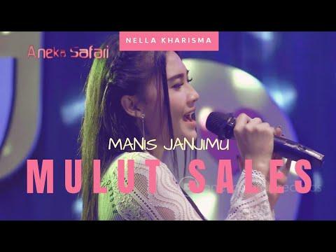 , title : 'Mulut Sales ( Manis Janjimu ) - Nella Kharisma ( Official Music Video ANEKA SAFARI ) #music'