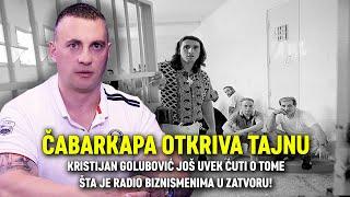 ČABARKAPA OTKRIVA TAJNU: Kristijan Golubović ćuti o tome šta je radio biznismenima u zatvoru!