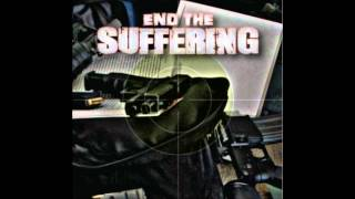 End The Suffering - Spineless