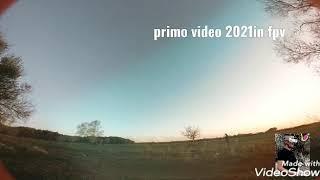 Primo video del 2021 in fpv