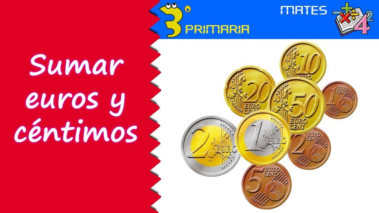Matemáticas. 3º Primaria. Tema 5. Sumamos con euros y céntimos