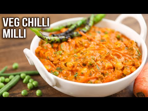 Veg Chilli Milli Recipe | How To Make Vegetable Chilli Milli | Side Dish For Chapathi, Naan, Paratha