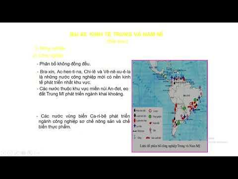 Địa Lí 7 - Bài 45: KINH TẾ TRUNG VÀ NAM MĨ (Tiết 2)