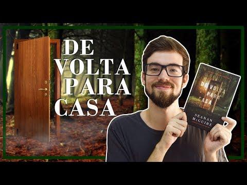 DE VOLTA PARA CASA - Seanan McGuire | #Lucas