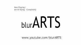 Art Of Dying - Completely w/download link