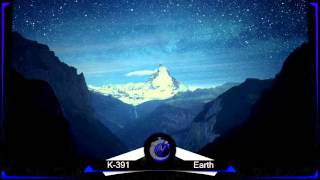 K-391 - Earth [10 HOURS]