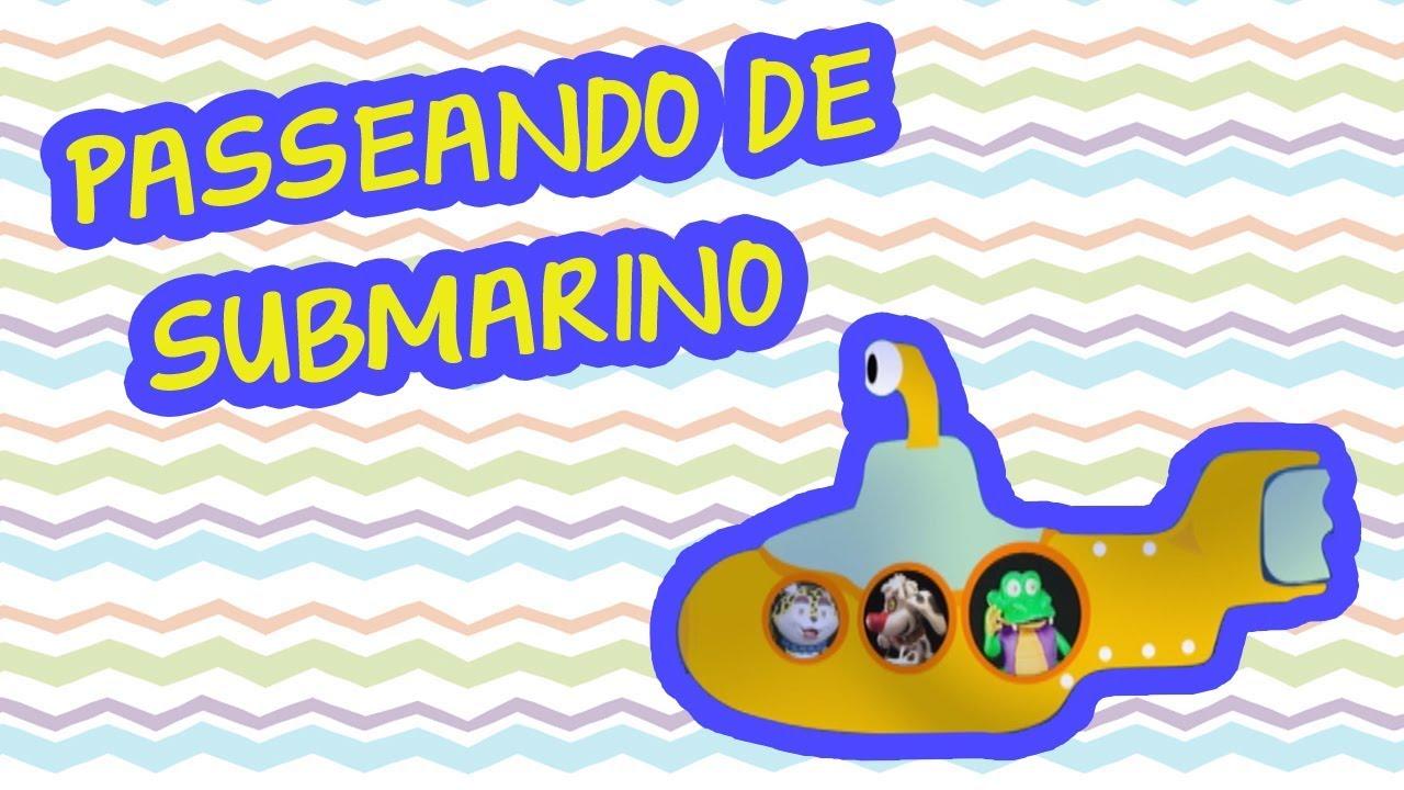 PASSEANDO DE SUBMARINO | BEBÊ MAIS BICHOS 2