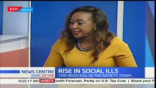 News Center discussion: The rise in social ills in Kenya (Part 1)