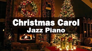 Smooth & Relax Christmas Jazz -  Christmas Pop Songs Carol Playlists - Best Winter Songs