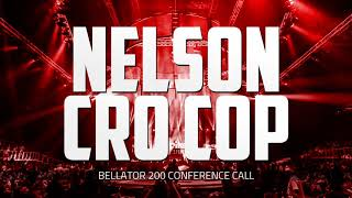 Bellator 200 Conference Call with Nelson, CroCop, Mousasi and Carvalho