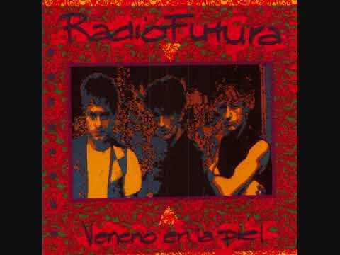 Radio Futura - Veneno en la piel (Álbum completo)