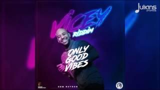 Nutron - Only Good Vibes (Vicey Riddim) '2017 Soca' (Trinidad)