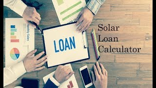 Free Solar Loan Calculator By Top Online Tool