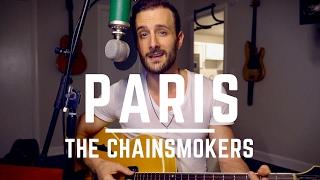 Paris - The Chainsmokers - Live Acoustic Cover By David DiMuzio