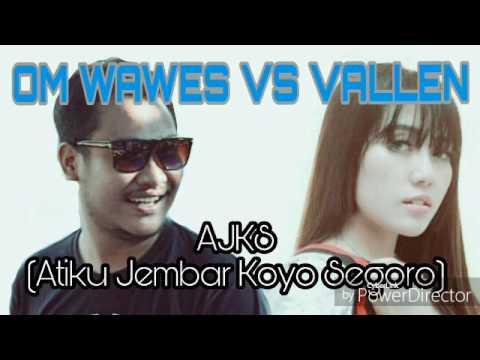 , title : 'Via Vallen VS Om Wawes - AJKS (Atiku Jembar Koyo Segoro)'