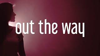 Samaria - Out the Way (Lyrics)