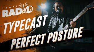Tower Radio - Typecast - Perfect Posture