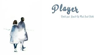 [Vietsub] Player - Dok2 Feat. Jinsil Of Mad Soul Child ( Player OST)