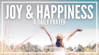 Prayer For Joy   Prayer For Happiness