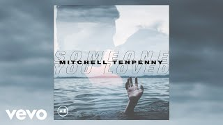 Mitchell Tenpenny Someone You Loved