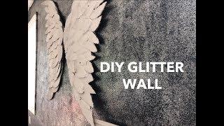 DIY GLITTER WALL | Detri