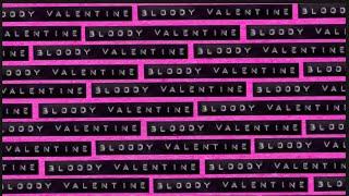 Machine Gun Kelly - Bloody Valentine (Official Lyric Video)
