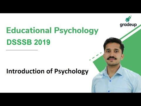 Introduction of Psychology for DSSSB | Educational Psychology | Gradeup