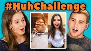 TEENS REACT TO HUH CHALLENGE (#huhchallenge)