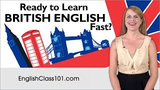 How To Learn British English FAST With The BEST Resources