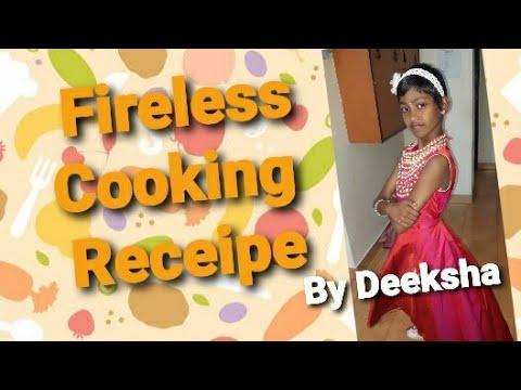 Fireless cooking Recipe | By Little girl Deeksha #Tikesplanet #kidsyummyreceipe