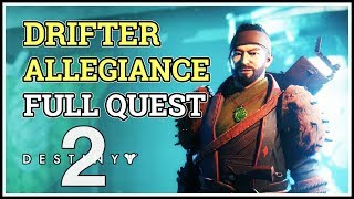 Drifter Allegiance Destiny 2 Honor Among Thieves